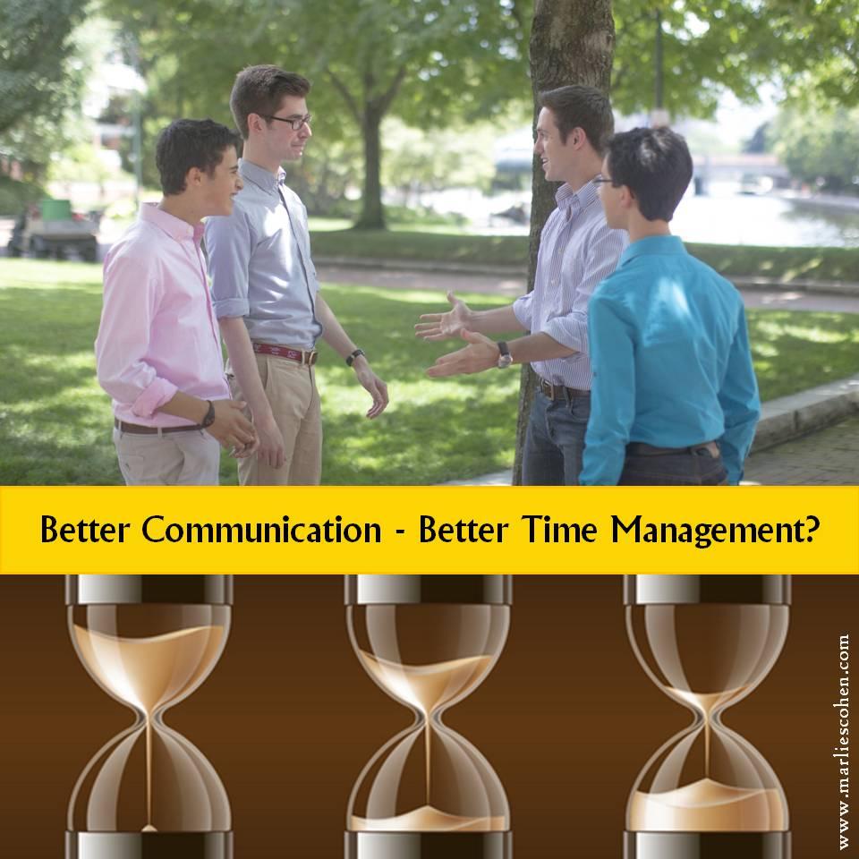 Better Communication – Better Time Management?