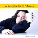 sleep affects your job performance