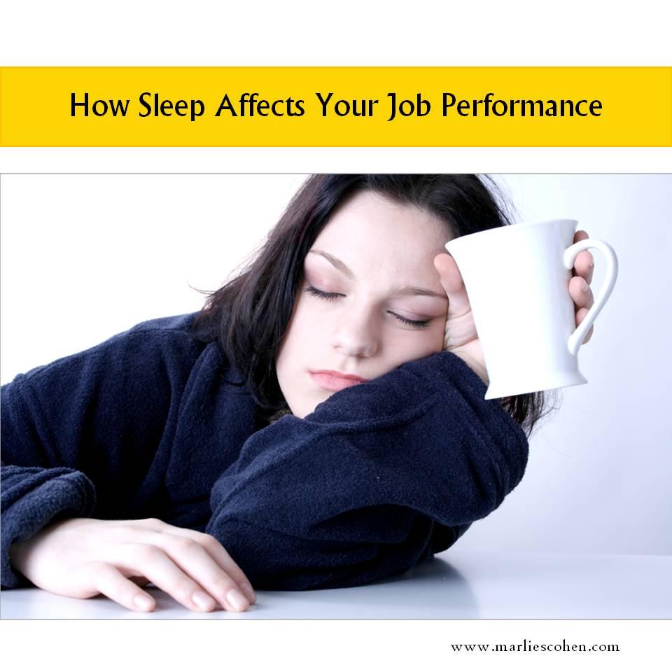 How Sleep Affects Your Job Performance