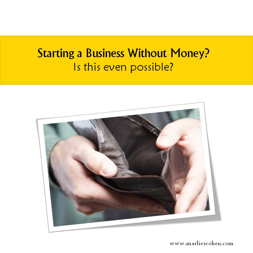 Starting a Business Without Money?
