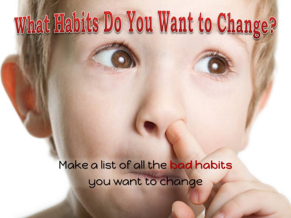From Bad Habit to Good Habit
