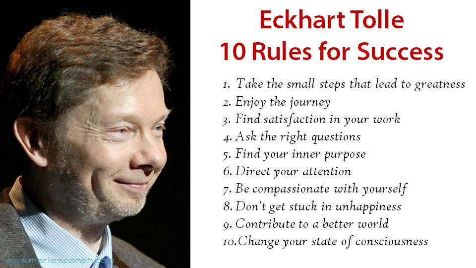 Eckhart Tolle 10 Rules for Success