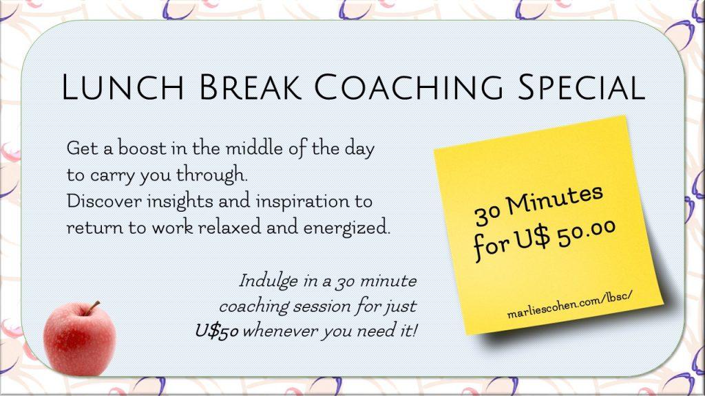 Lunch Break Coaching Special