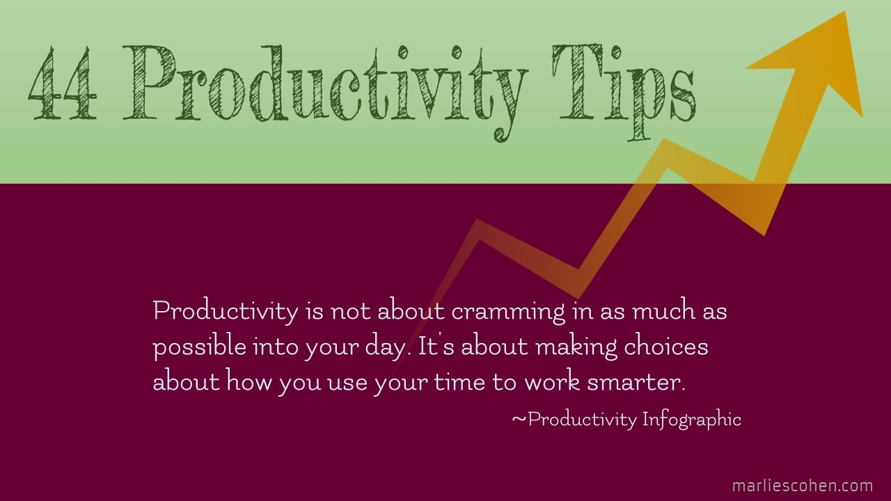 44 Tips to Improve Your Productivity