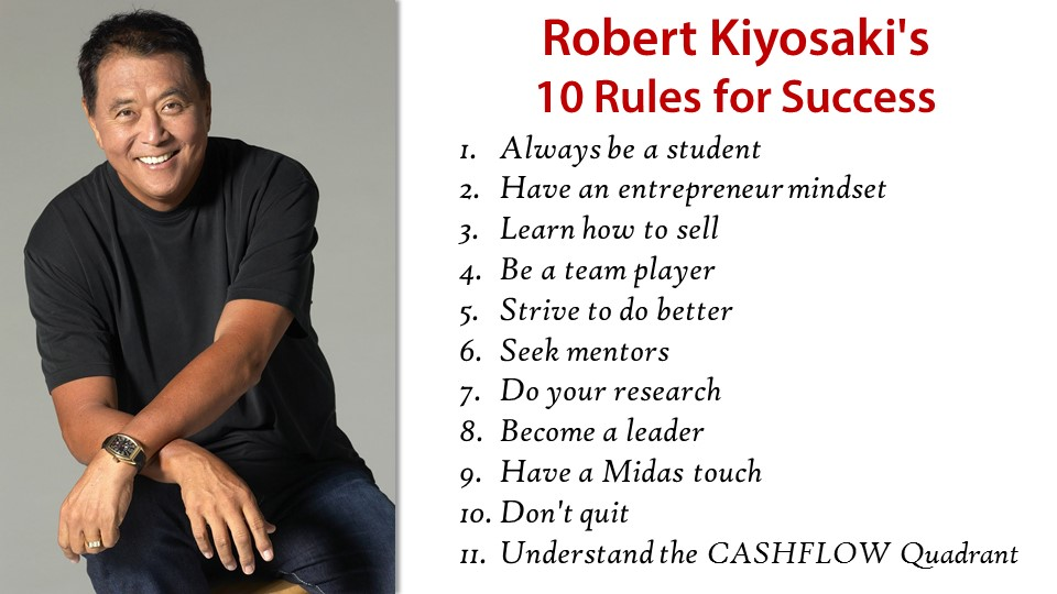 Robert Kiyosaki 10 rules for success