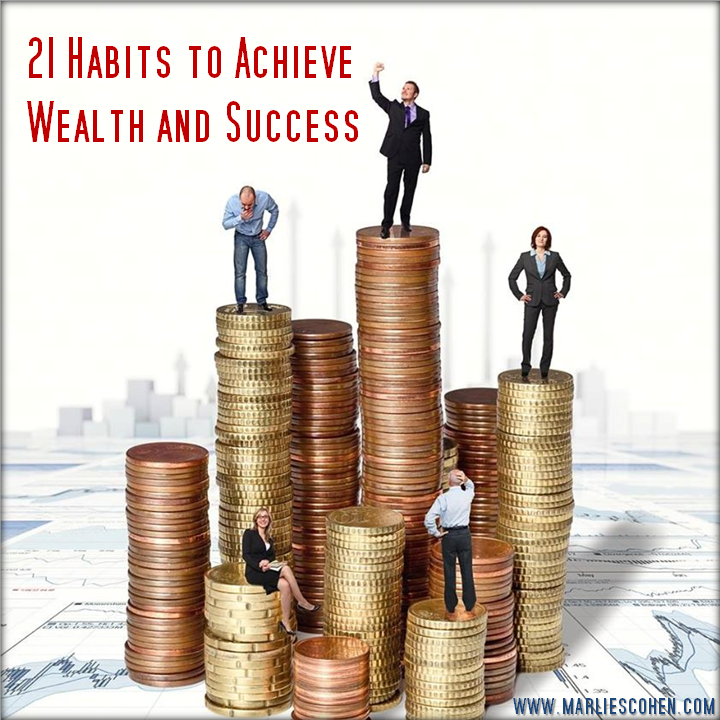 21 habits to achieve wealth and success