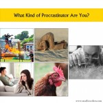 What Kind of Procrastinator You Are?