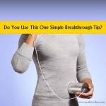 Do You Use This One Simple Breakthrough Tip?