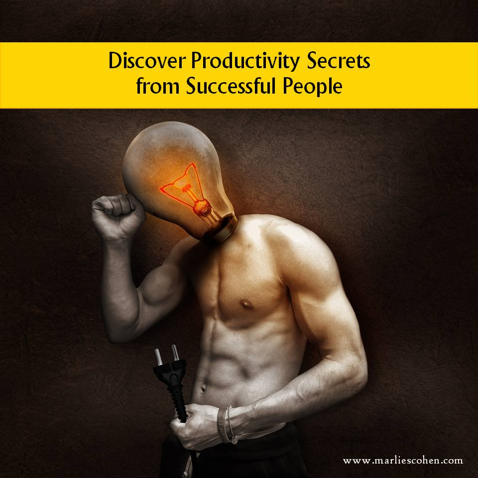 Discover Productivity Secrets from Successful People