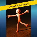 17 Daily Happiness Boosters