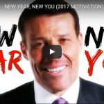 Tony Robbins - 2017 New Year Motivation Video