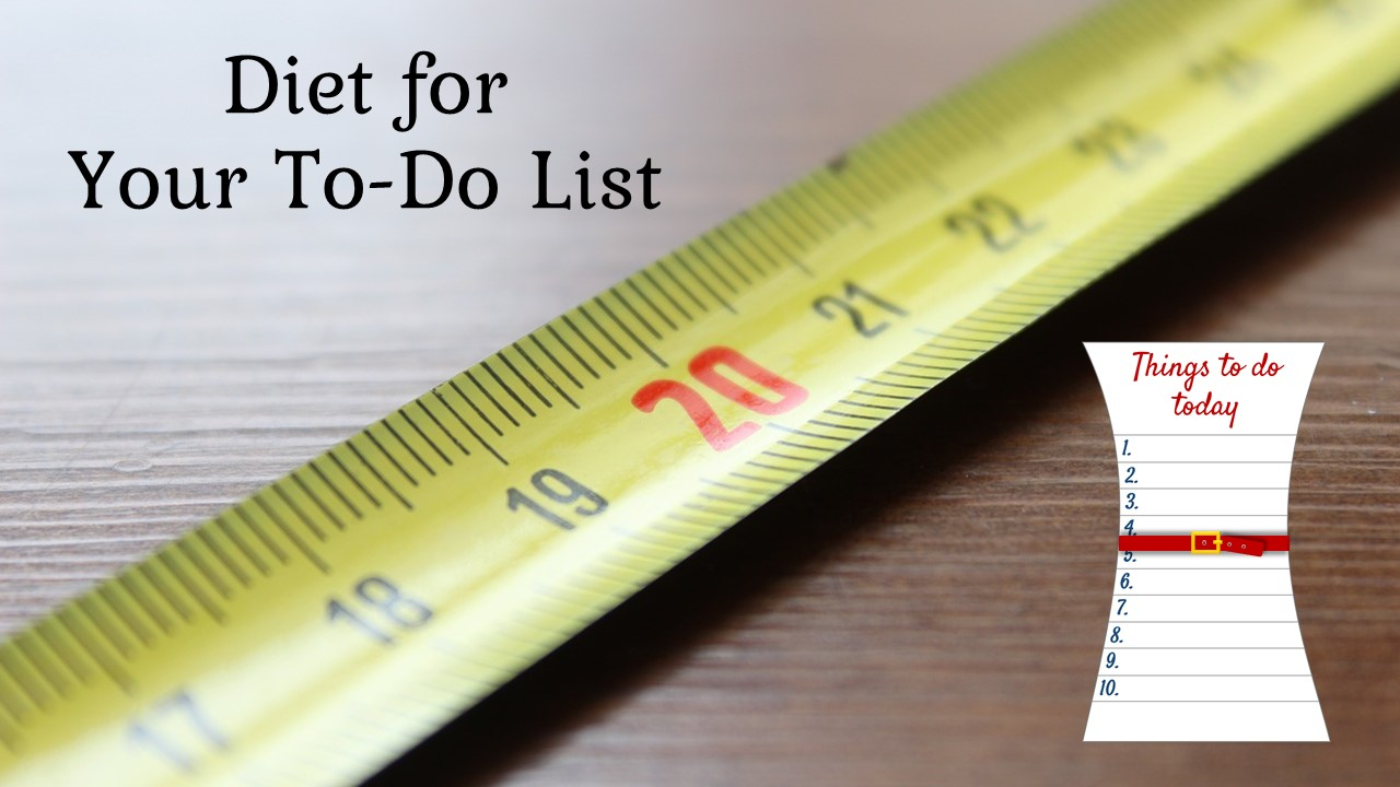 Diet for your to-do list?