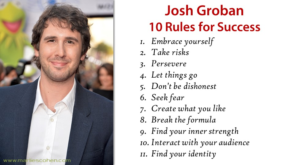Josh Groban 10 Rules for Success