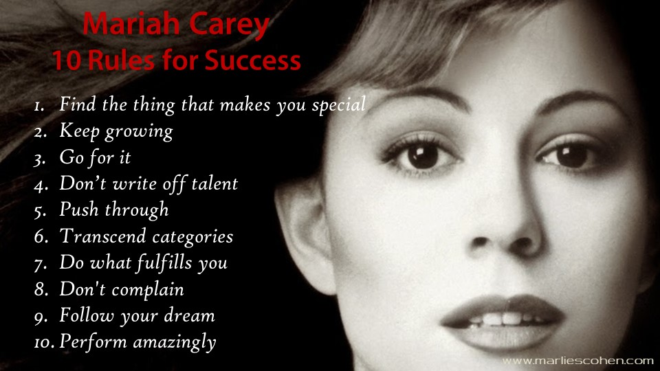 Mariah Carey 10 rules for success