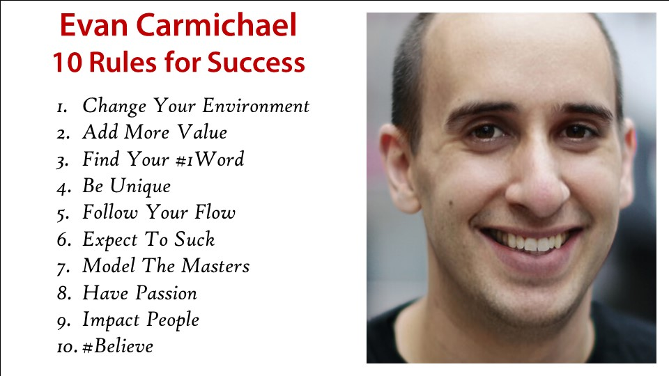 Evan Carmichael 10 rules for success