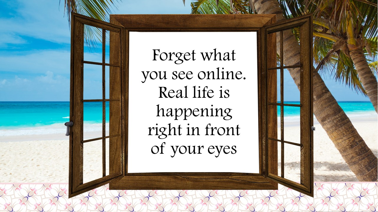 forget what you see online