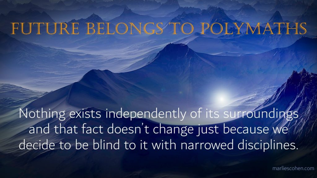 the future belongs to polymaths