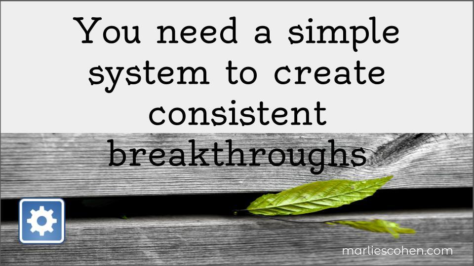 system for breakthroughs